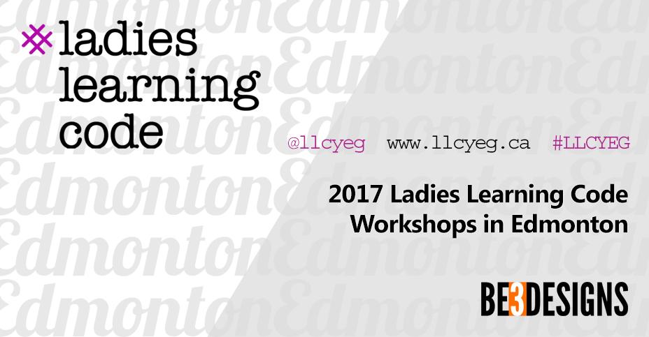 Ladies Learning Code Edmonton 2017